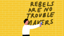 How being a rebel gets you ahead