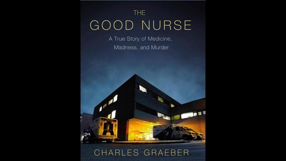 2. The Good Nurse by Charles Graeber