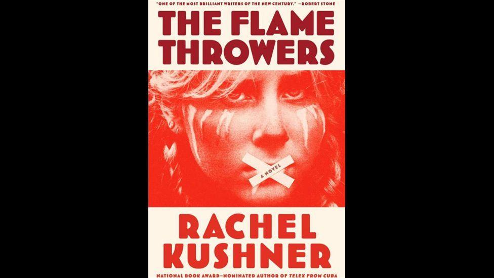 4. The Flamethrowers by Rachel Kushner