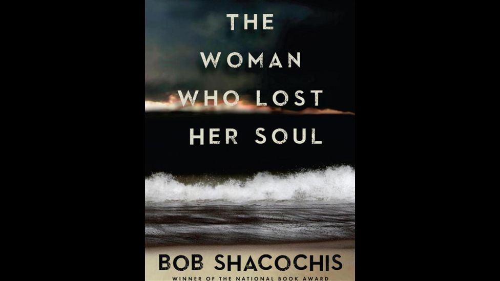 9. The Woman Who Lost Her Soul by Bob Shacochis