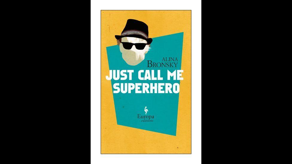 Alina Bronsky, Just Call Me Superhero