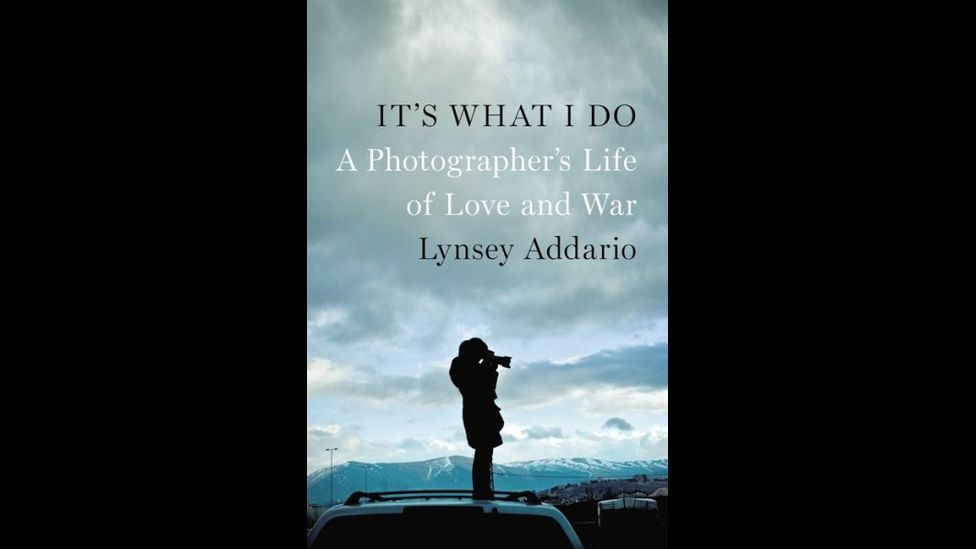 Lynsey Addario, It's What I Do