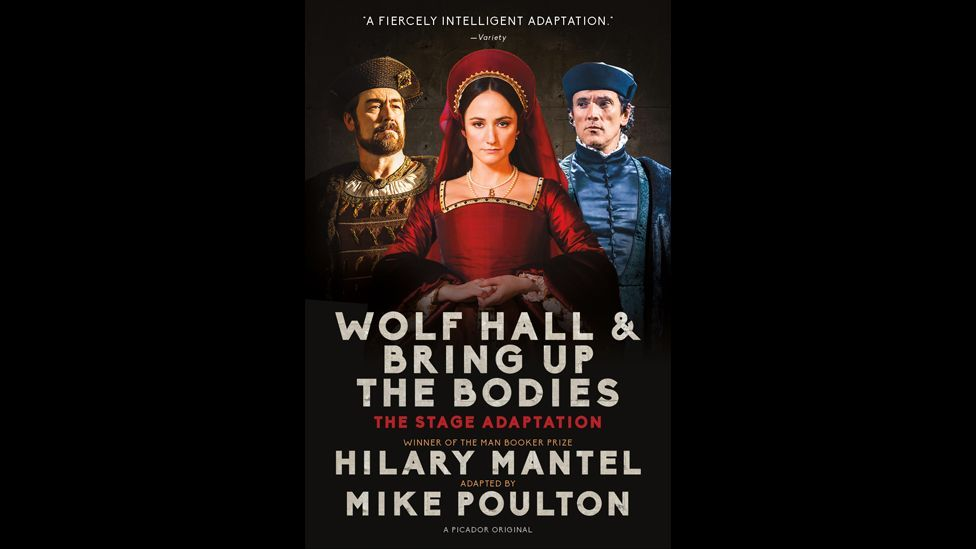 Hilary Mantel, Wolf Hall: The Stage Adaptation