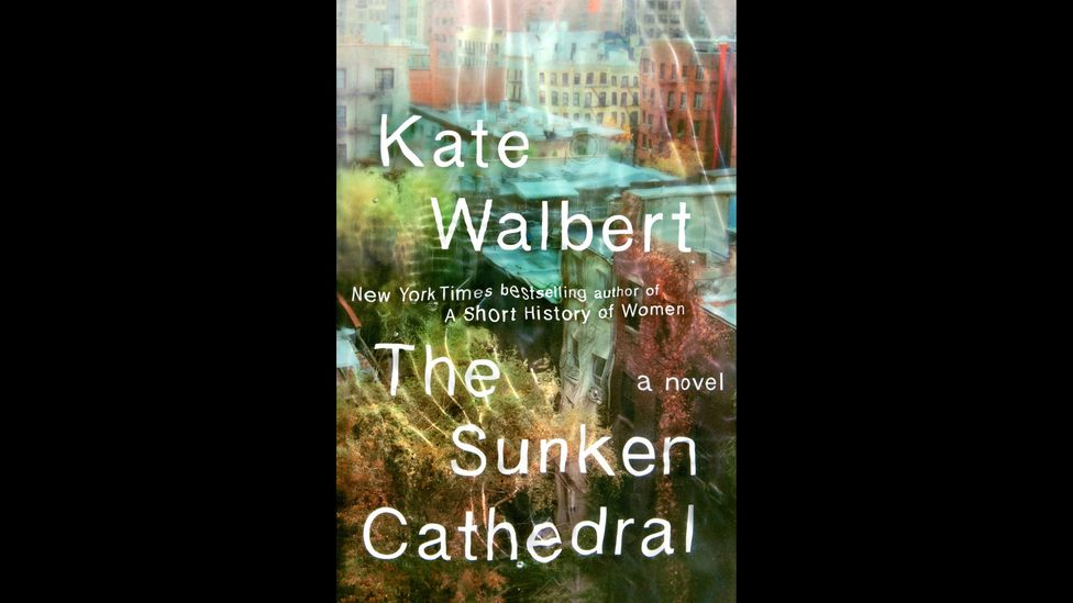 Kate Walbert, The Sunken Cathedral