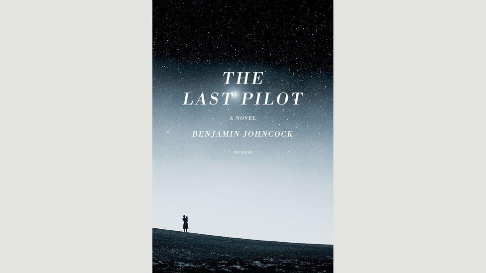 Benjamin Johncock, The Last Pilot