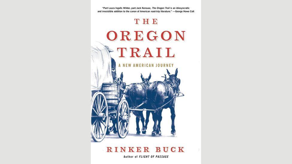Rinker Buck, The Oregon Trail