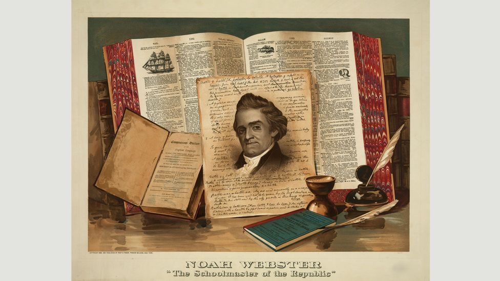 """Noah Webster wrote in 1791, """"As an independent nation, our honor requires us to have a system of our own, in language as well as government."""" (Credit: Getty Images)"""