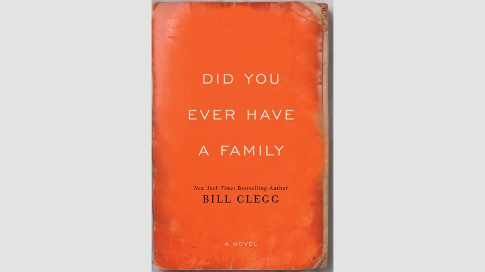 Bill Clegg, Did You Ever Have a Family