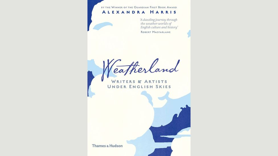 In Weatherland, Alexandra Harris suggests that writers and artists have often 'made the weather up' (Credit: Thames and Hudson)