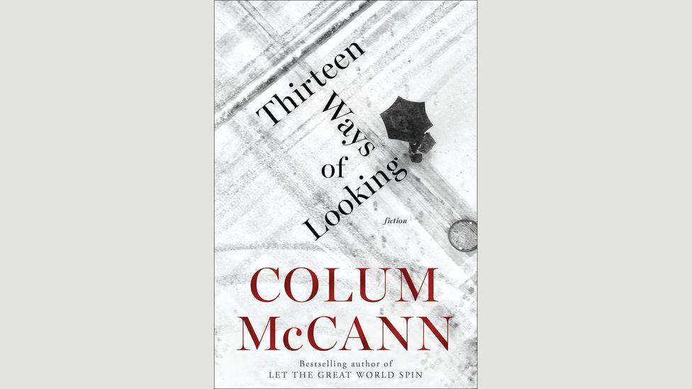 Colum McCann, Thirteen Ways of Looking