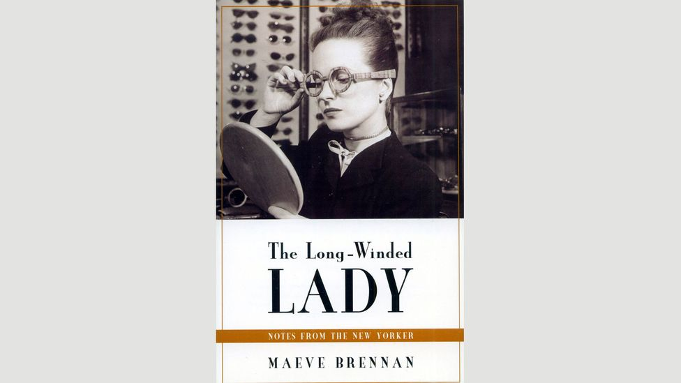 The Long-Winded Lady: Notes from the New Yorker, Maeve Brennan (1969)