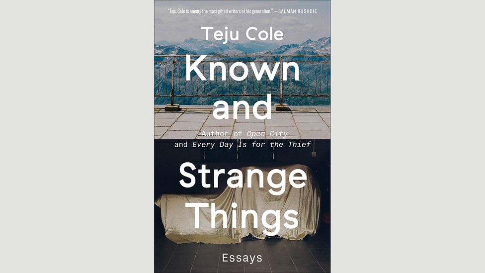 Teju Cole, Known and Strange Things