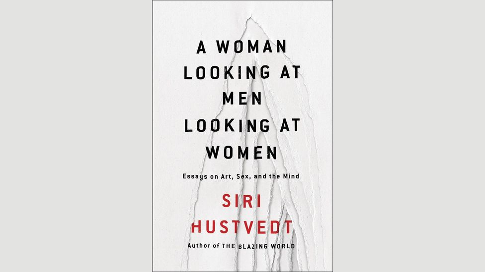 Siri Hustvedt, A Woman Looking at Men Looking at Women