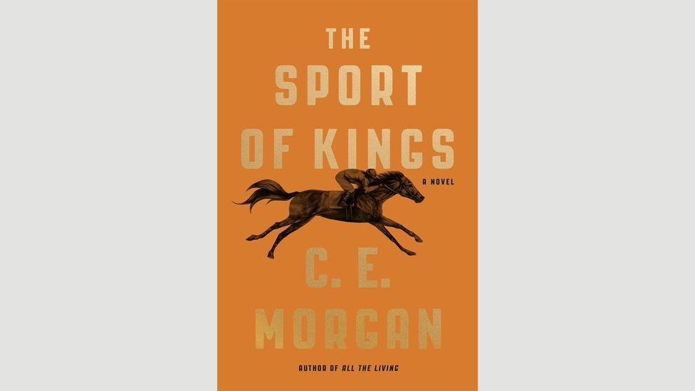 2. CE Morgan, The Sport of Kings