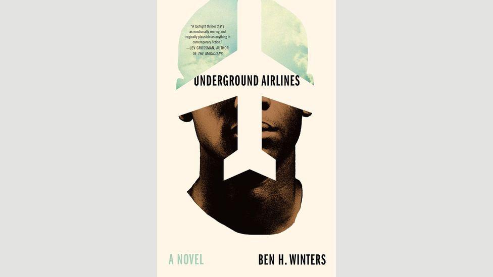 6. Ben H Winters, Underground Airlines