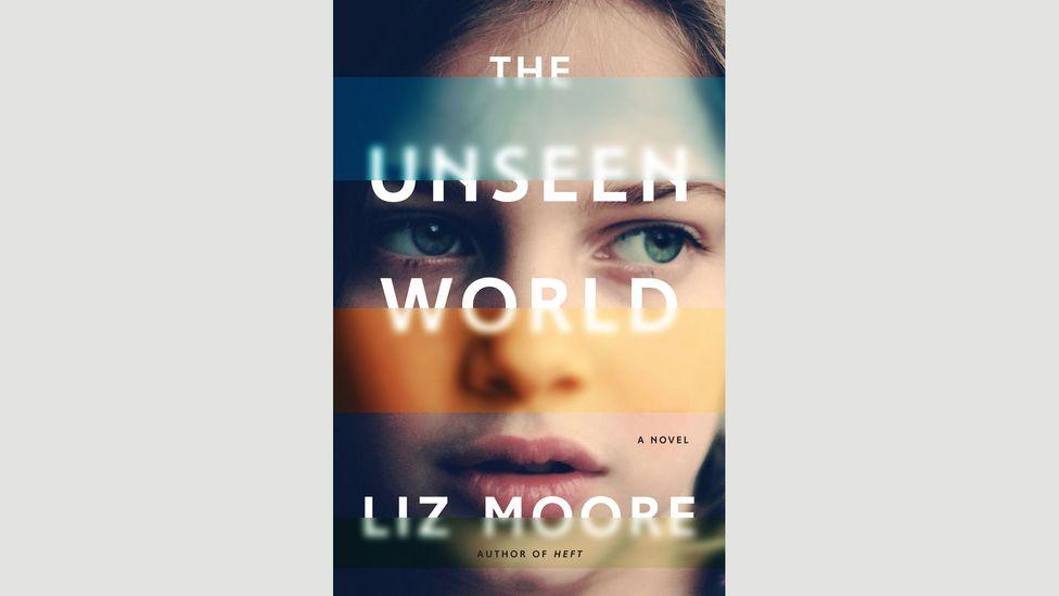 7. Liz Moore, The Unseen World