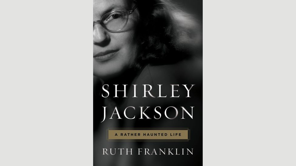 8. Ruth Franklin, Shirley Jackson: A Rather Haunted Life