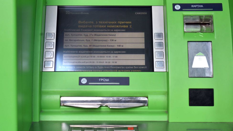 A Ukrainian ATM belonging to Privat Bank reads 'Sorry for technical reasons, cash is not possible' (Credit: Getty Images)