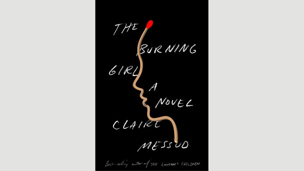 Claire Messud, The Burning Girl