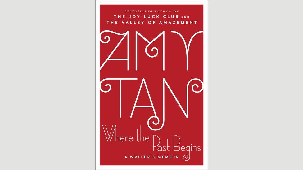 Amy Tan, Where the Past Begins: A Writer's Memoir