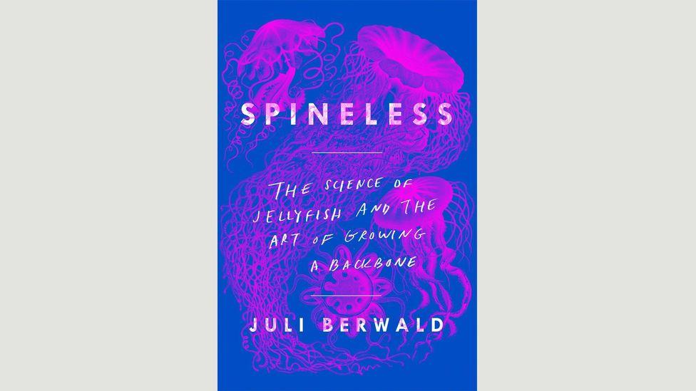 Juli Berwald, Spineless