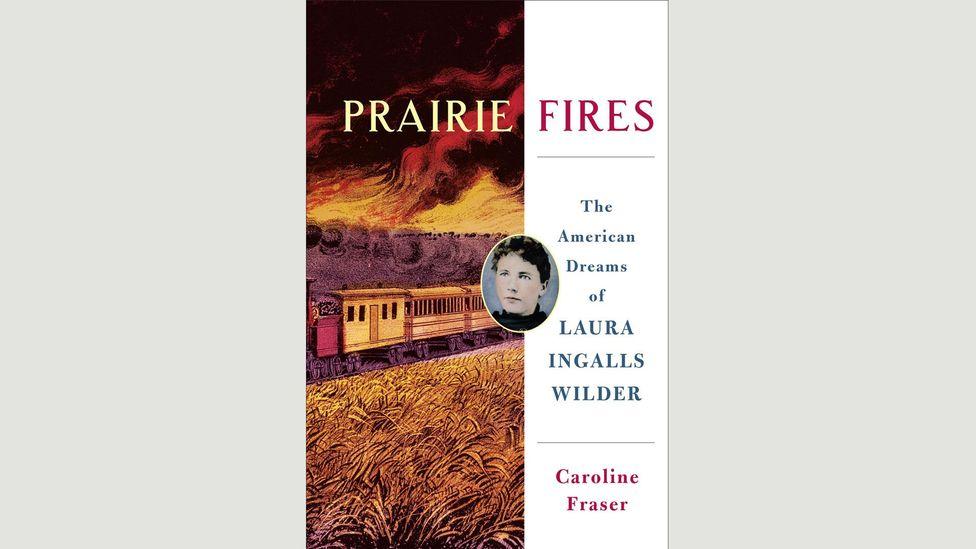 Caroline Fraser, Prairie Fires: The American Dreams of Laura Ingalls Wilder