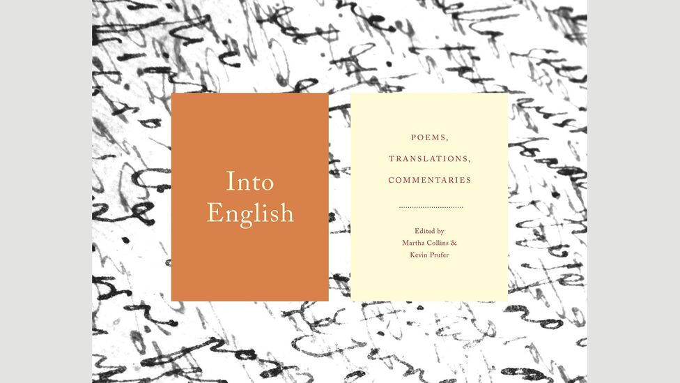 Martha Collins and Kevin Prufer (editors), Into English: Poems, Translations, Commentaries