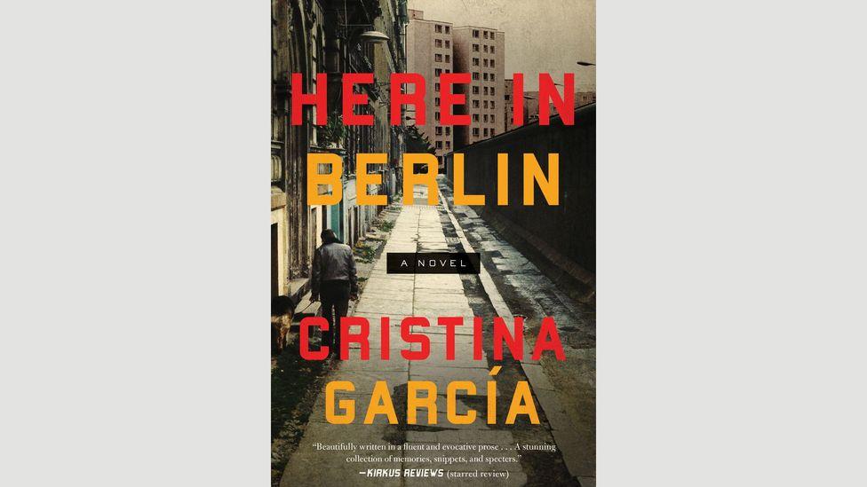3. Cristina Garcia, Here in Berlin