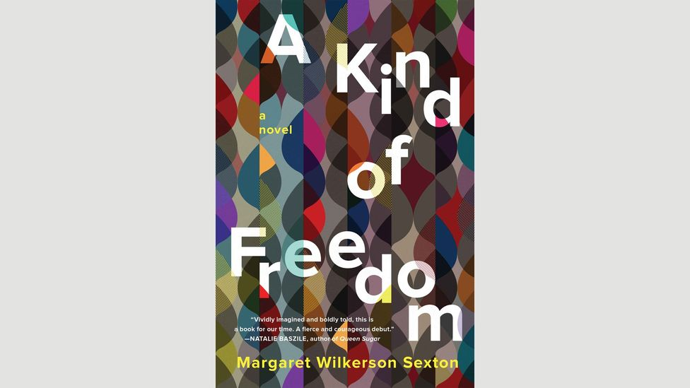 8. Margaret Wilkerson Sexton, A Kind of Freedom