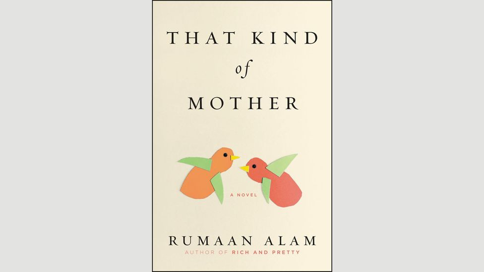 Rumaan Alam, That Kind of Mother