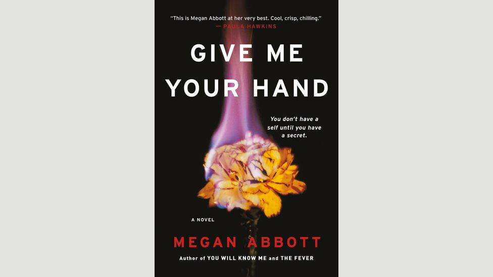 Megan Abbott, Give Me Your Hand