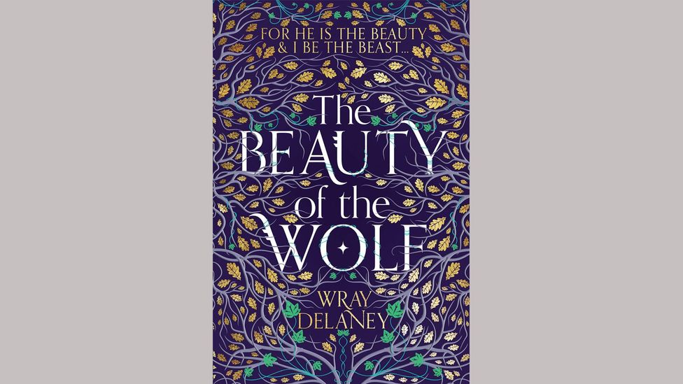 In Wray Delaney's fantastical tale for adults The Beauty of the Wolf, the 'beauty' of the title is a young man (Credit: HarperCollins)
