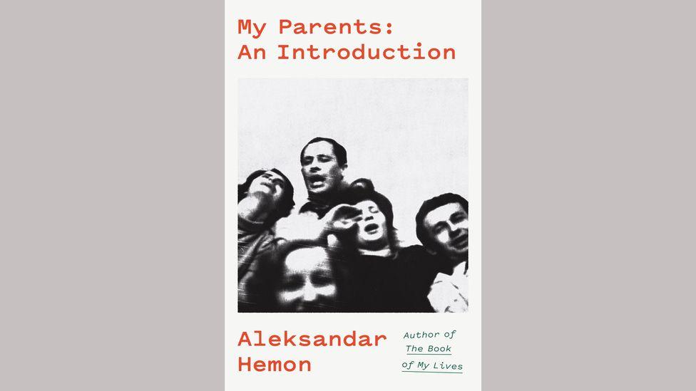 Aleksandar Hemon, My Parents / This Does Not Belong to You