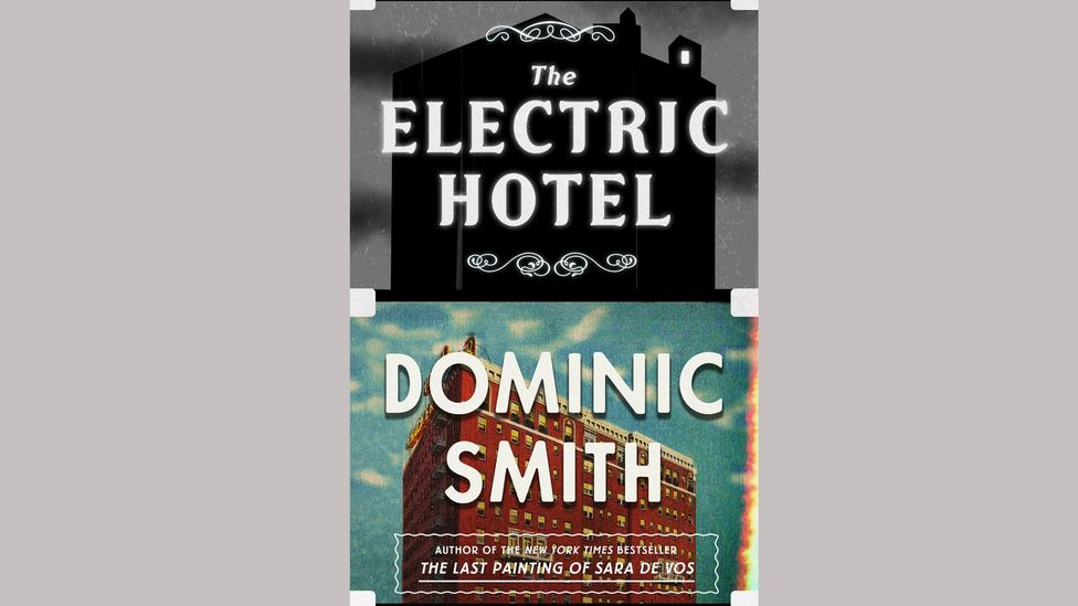 Dominic Smith, The Electric Hotel
