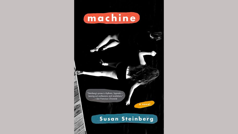 Susan Steinberg, Machine