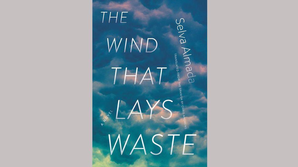 Selva Almada, The Wind that Lays Waste