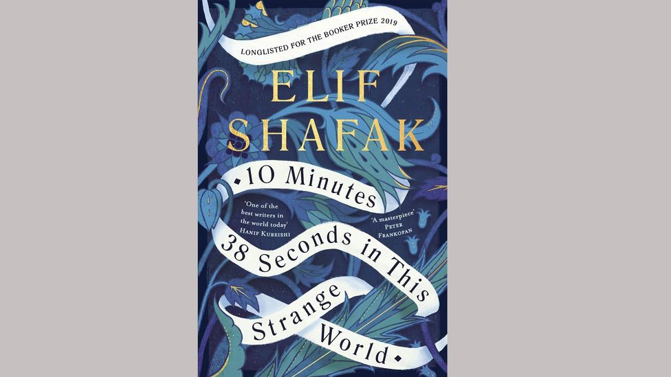 10 Minutes 38 Seconds in the Strange World by Elif Shafak
