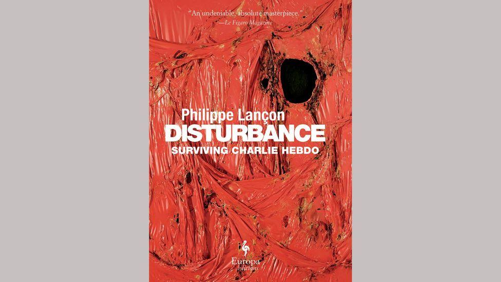 Philippe Lançon, Disturbance