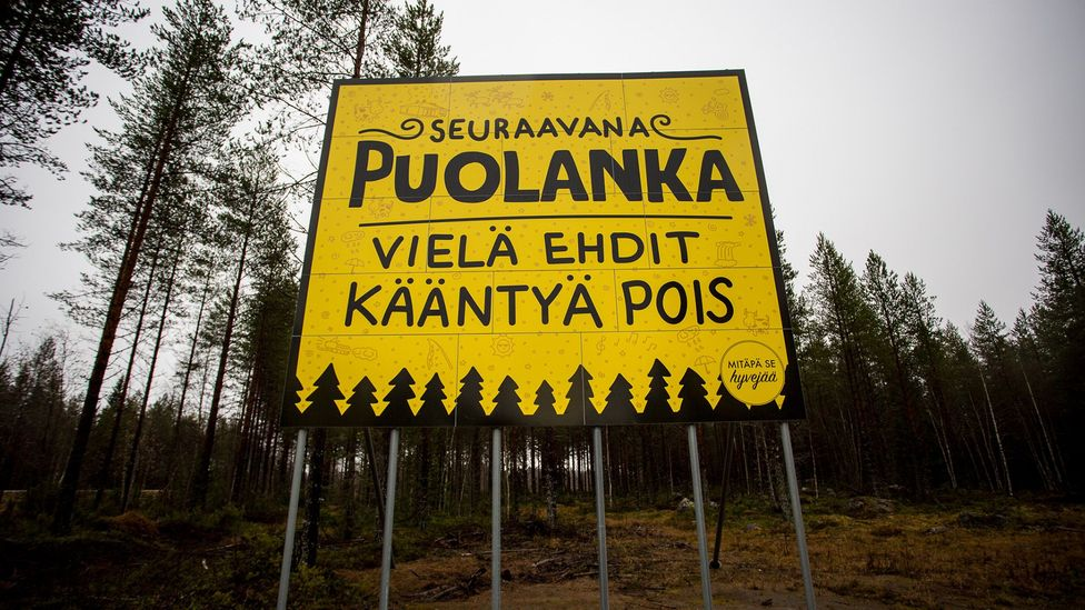 This sign by the side of the road in neighbouring Oulu says, Next up Puolanka. You've still got time to turn around (Credit: Saila Huusko)