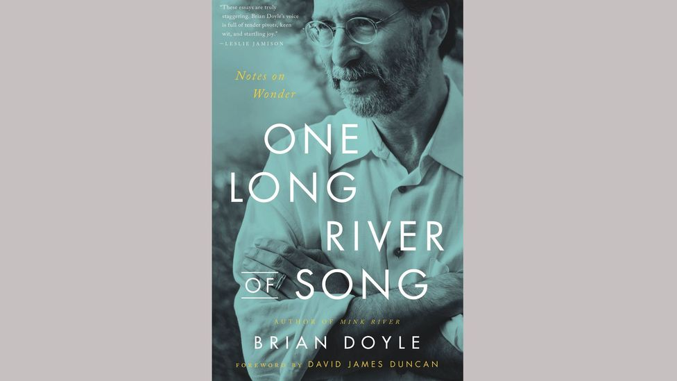 Brian Doyle, One Long River of Song