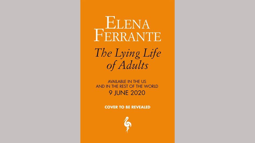 Elena Ferrante, Yetişkinlerin Yalan Yaşamı