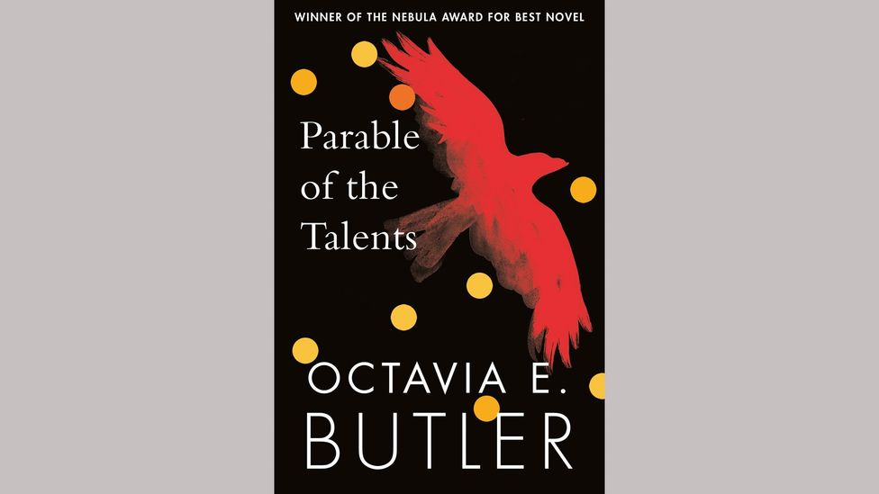 Parable of the Talents is set in an extreme alternate future that today feels prescient