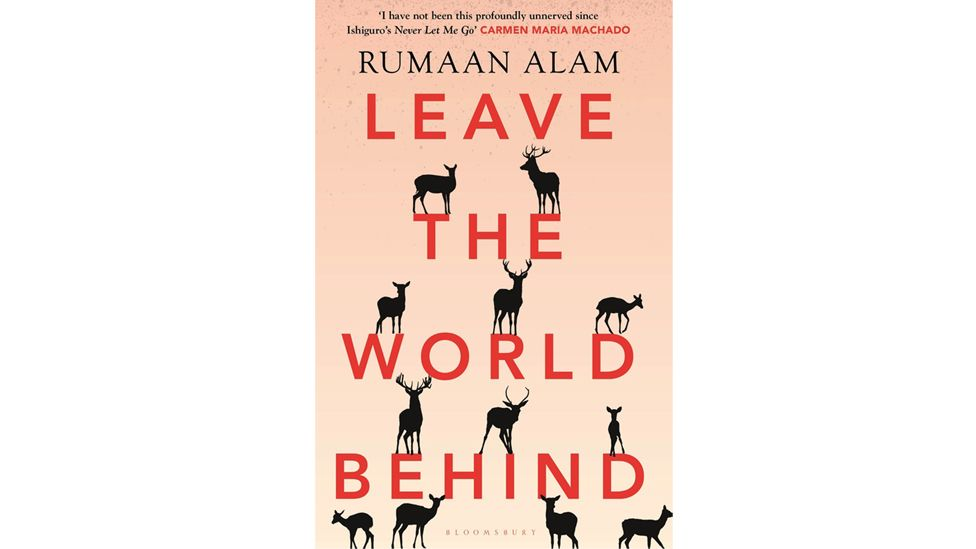 In Rumaan Alam's best-selling novel, the characters all react differently to calamity (Credit: Bloomsbury)